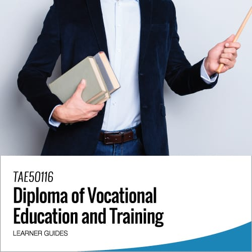 diploma-of-vocational-education-and-training-tae50116-learner-guides
