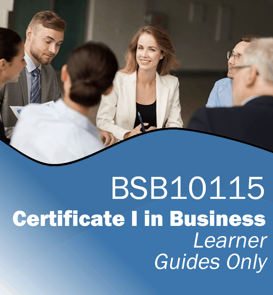 BSB10115 Certificate I in Business – Learner Guides Only.fw