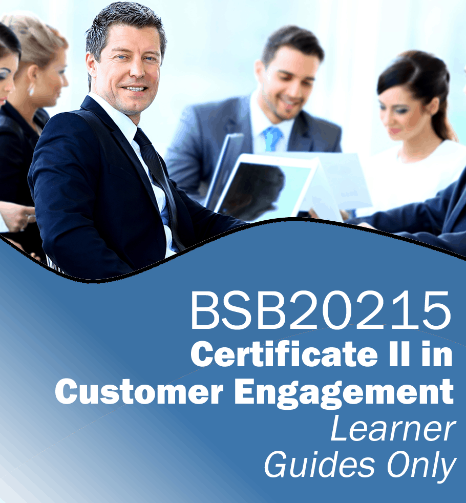 BSB20215 Certificate II in Customer Engagement – Learner Guides Only.fw