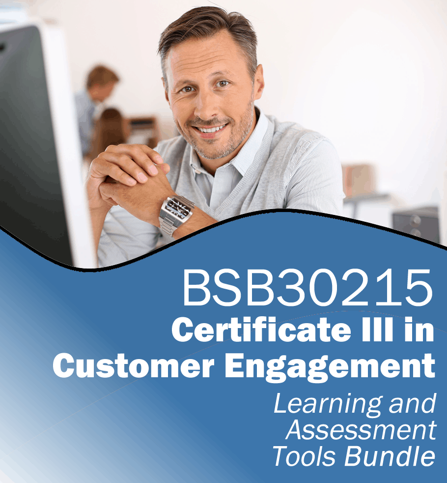 BSB30215 Certificate III in Customer Engagement Learning and Assessment Tools Bundle.fw