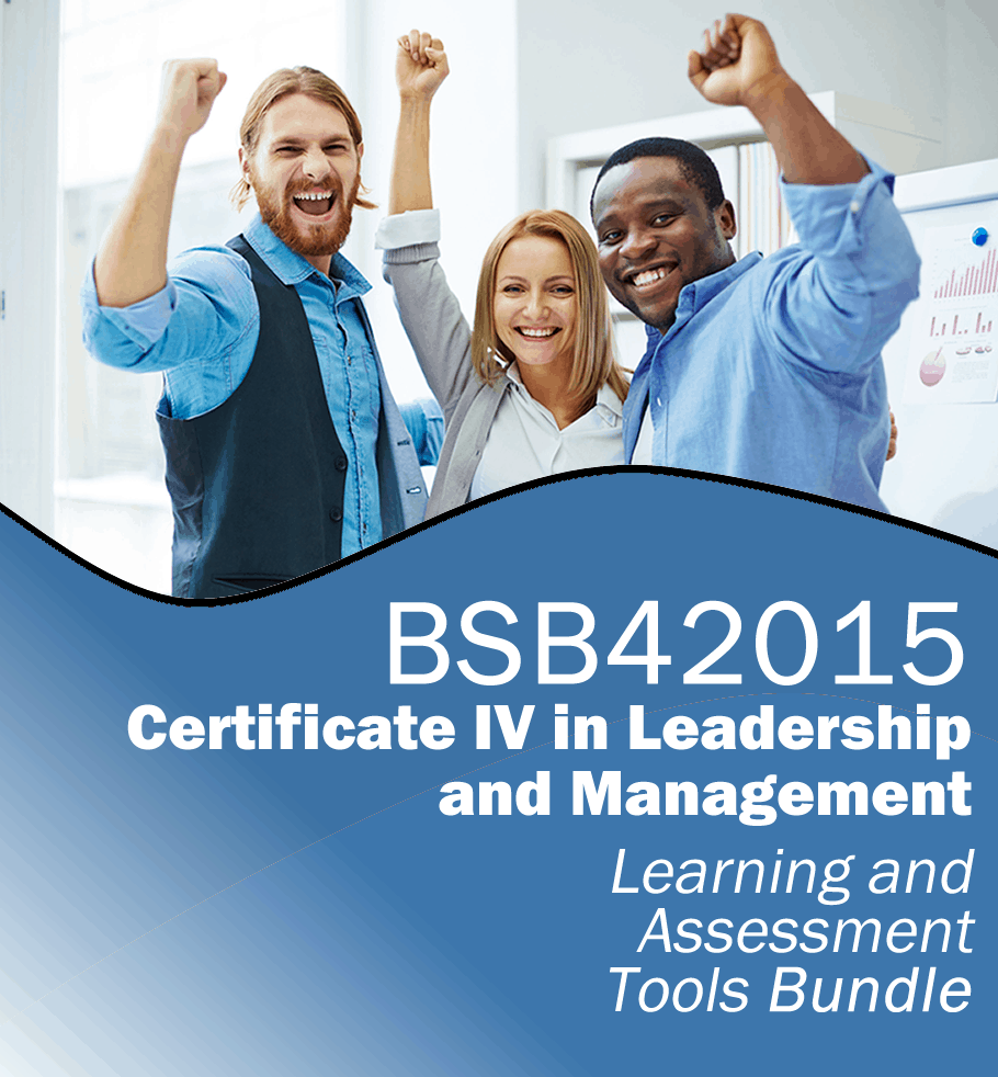 BSB42015 Certificate IV in Leadership and Management Learning and Assessment Tools Bundle.fw