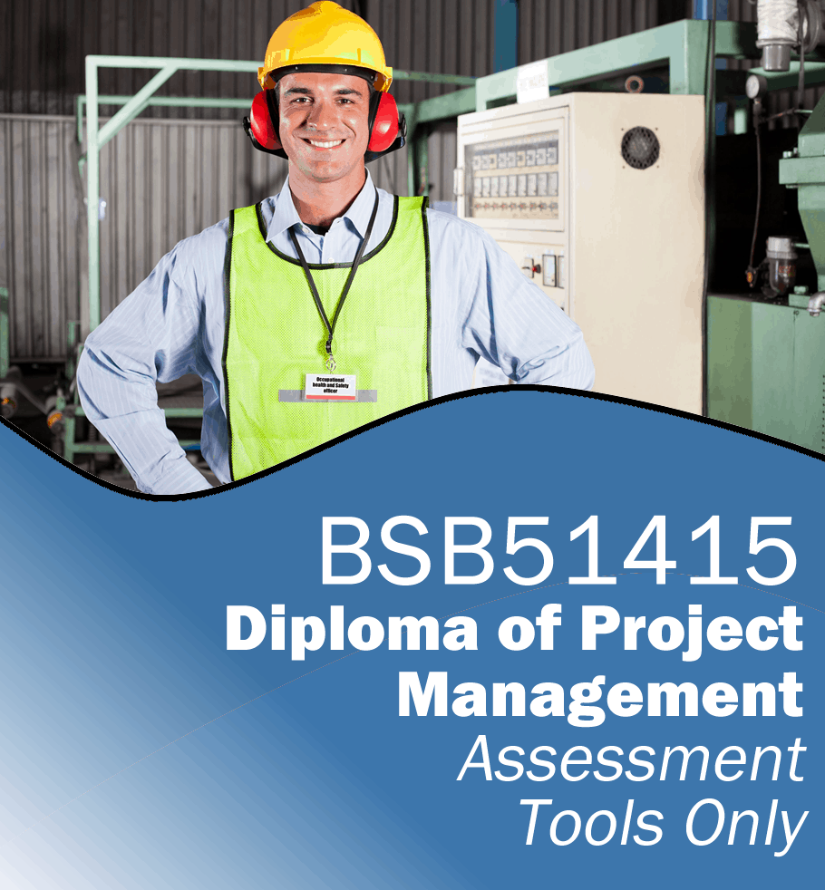 BSB51415 Diploma of Project Management – Assessment Tools Only