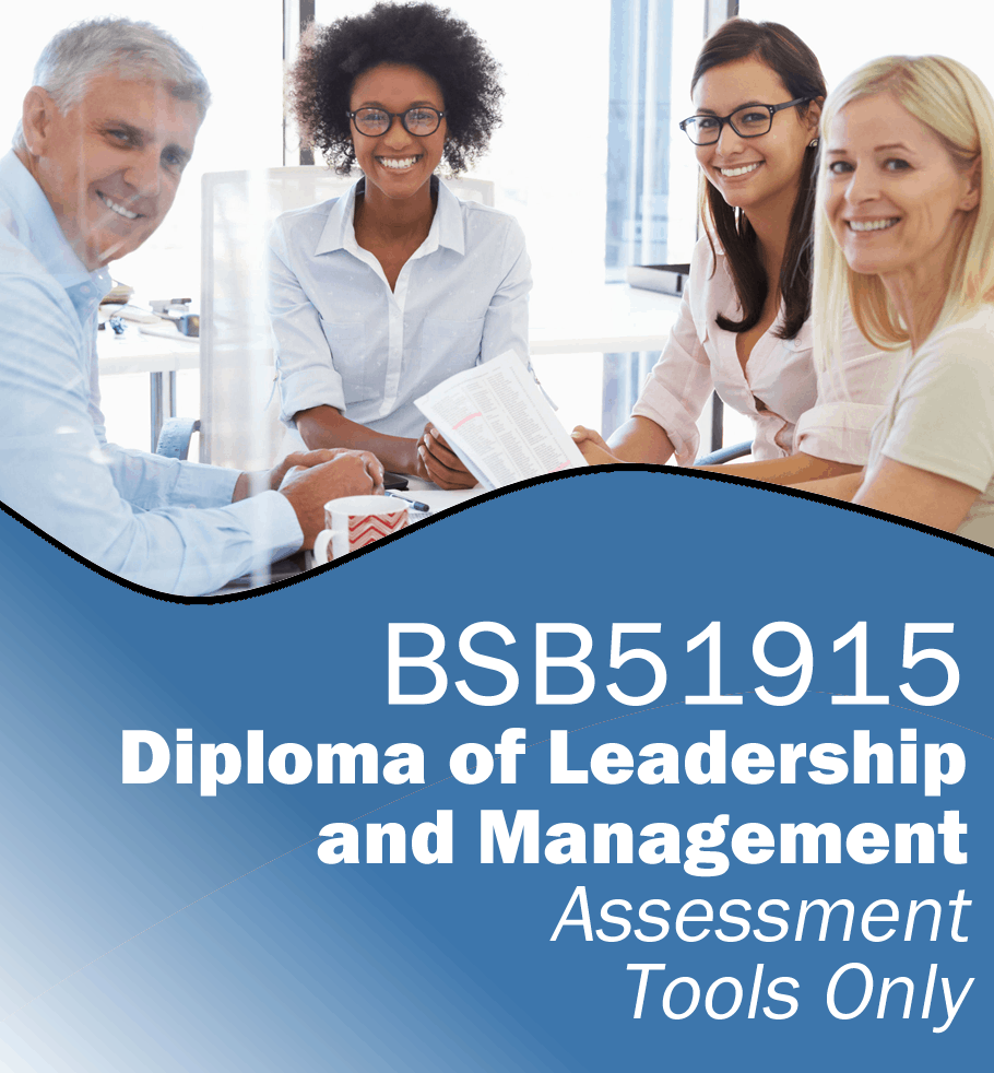 BSB51915 Diploma of Leadership and Management – Assessment Tools Only.fw