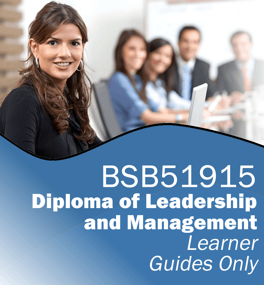 BSB51915 Diploma of Leadership and Management – Learner Guides Only.fw