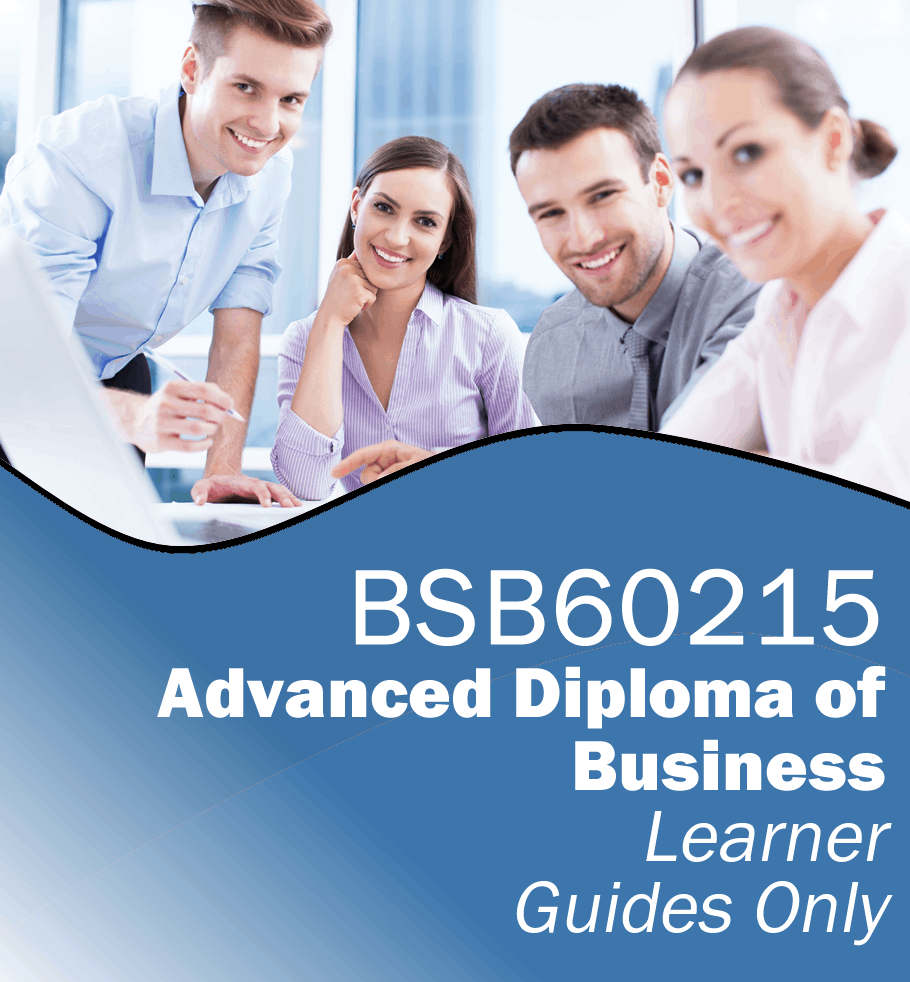 BSB60215 Advanced Diploma of Business – Learner Guides Only.fw