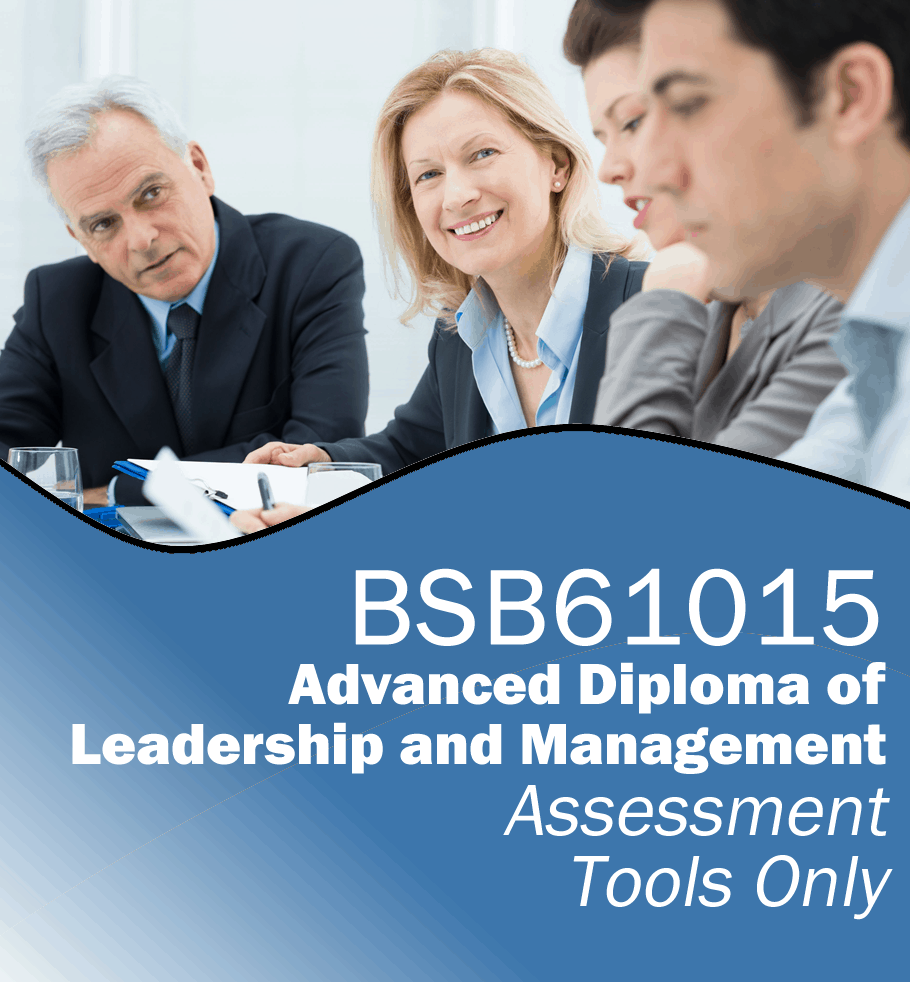 BSB61015 Advanced Diploma of Leadership and Management – Assessment Tools Only.fw