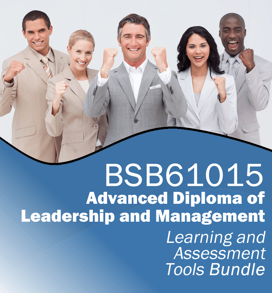 BSB61015 Advanced Diploma of Leadership and Management Learning and Assessment Tools Bundle.fw