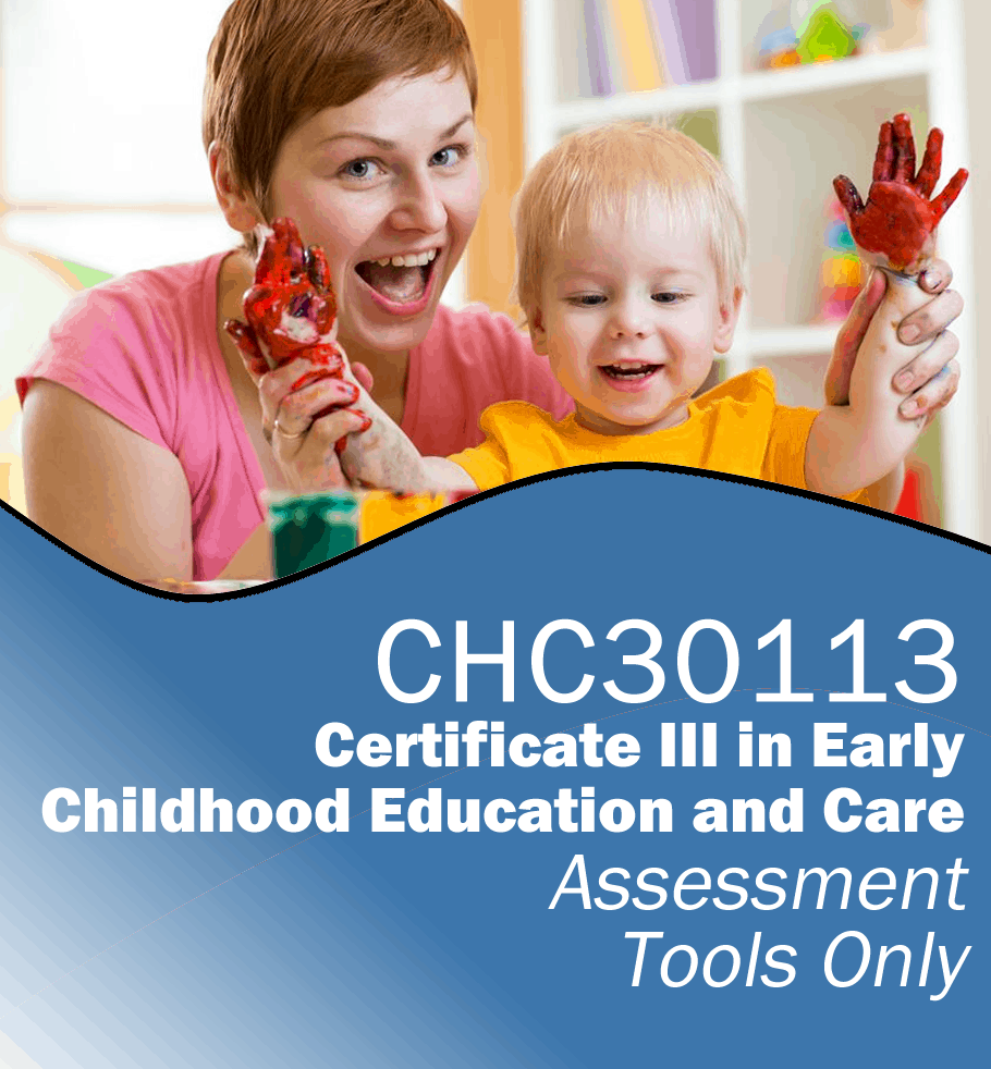 Certificate Iii In Early Childhood Education And Care Assessment Tools