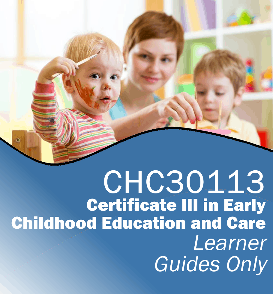 Certificate Iii In Early Childhood Education And Care Learner Guides