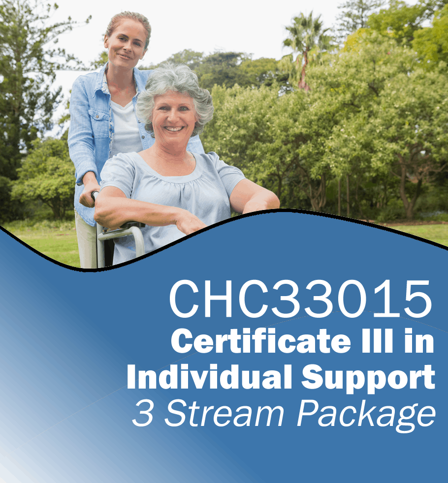 CHC33015 Certificate III in Individual Support – 3 Stream Package.fw