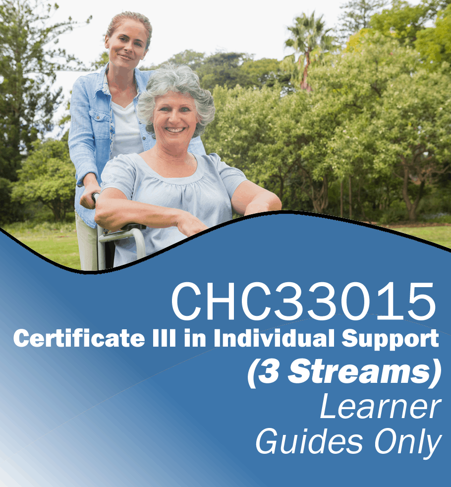 CHC33015 Certificate III in Individual Support (3 Streams) – Assessment Tools Only.fw