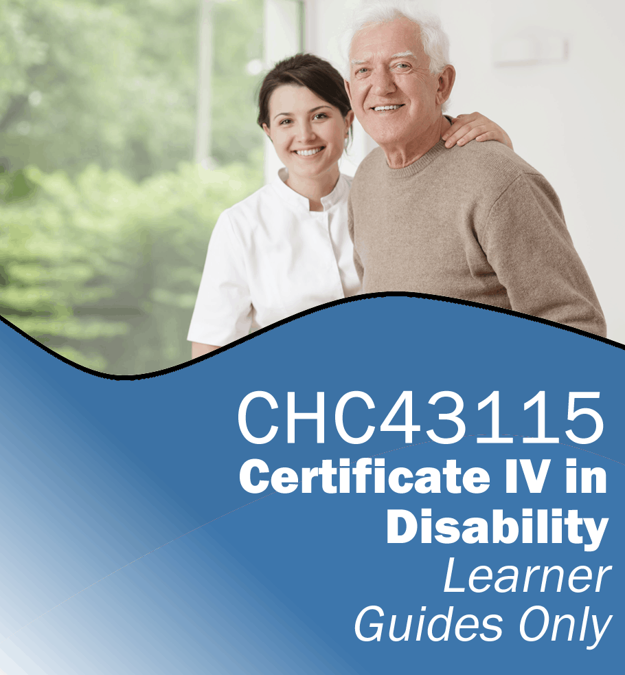 CHC43115 Certificate IV in Disability – Learner Guides Only.fw