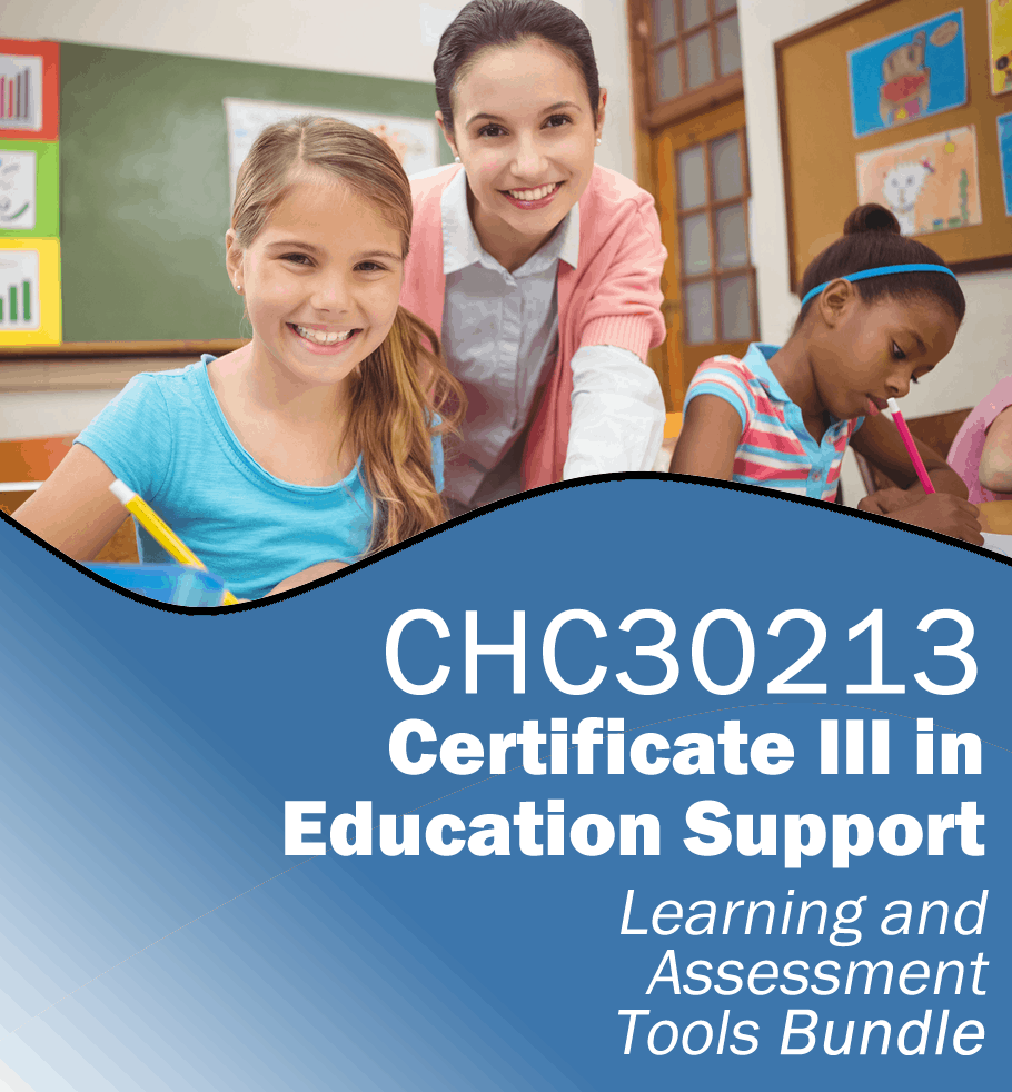 Certificate III in Education Support Learning AND Assessment Resources CHC30213.fw