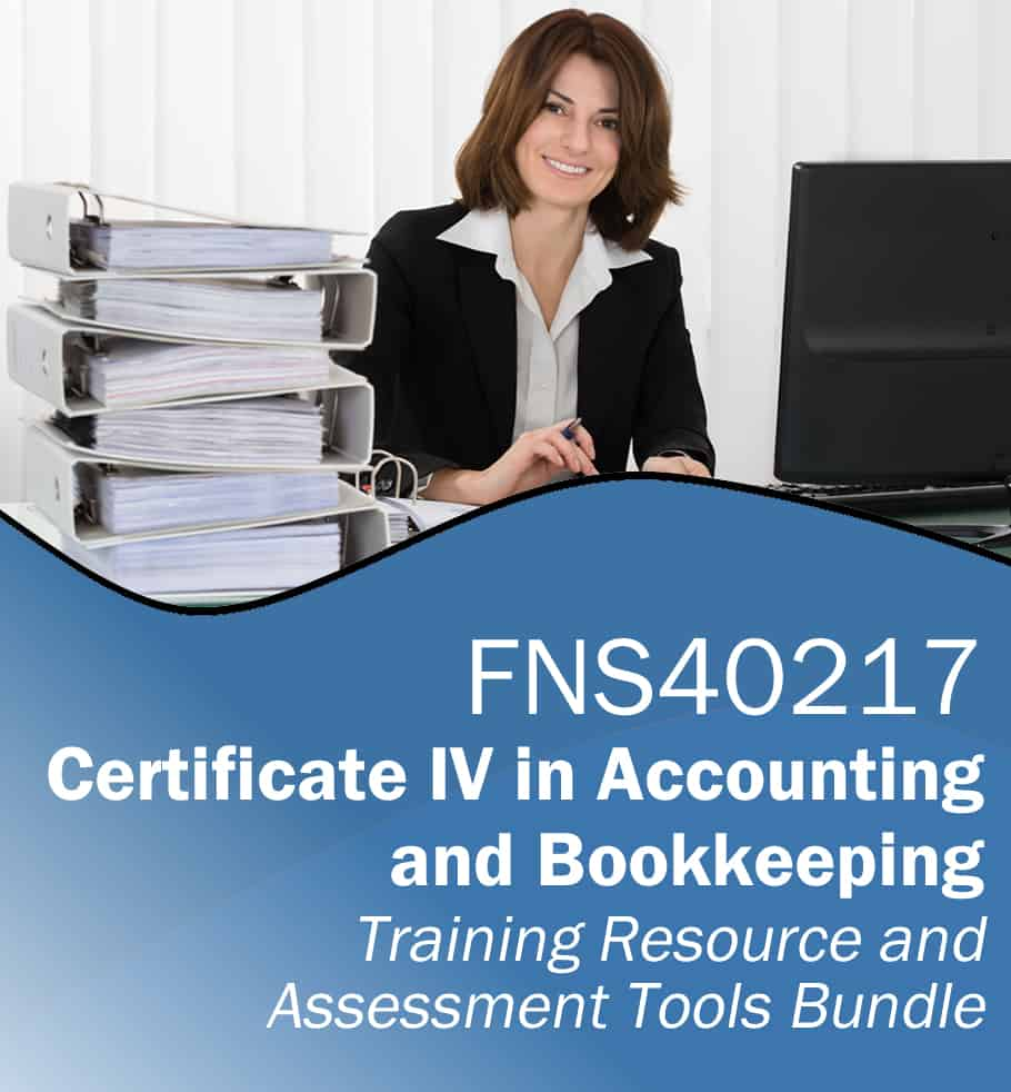 FNS40217 Cert IV Accounting and Bookkeeping