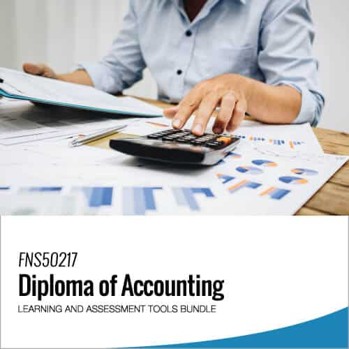 FNS50217 Diploma of Accounting Learning and Assessment Tools Bundle