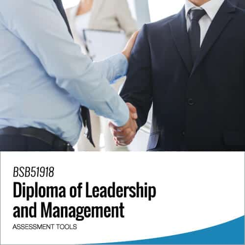 BSB51918 Diploma of Leadership and Management Assessment Tools